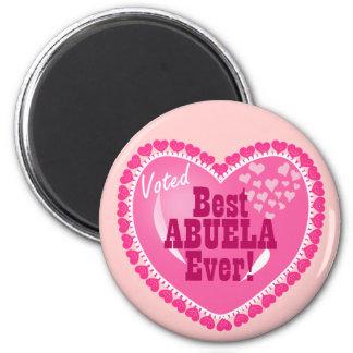 Voted BEST Abuela ever! 2 Inch Round Magnet
