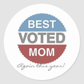 Voted Best Mom Again This Year T-shirts and Gifts Classic Round Sticker
