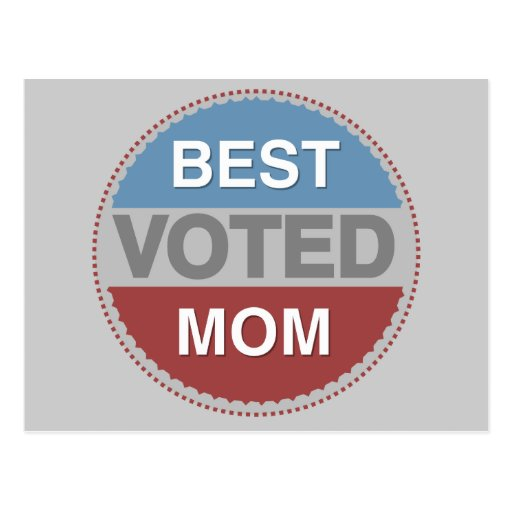 Voted Best Mom T-shirts and Gifts Postcard