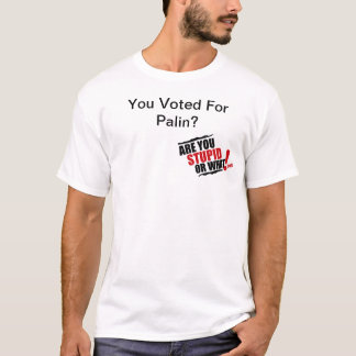 Voted For Palin T-shirt 1