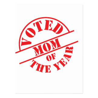 Voted Mom of the year ! Postcard