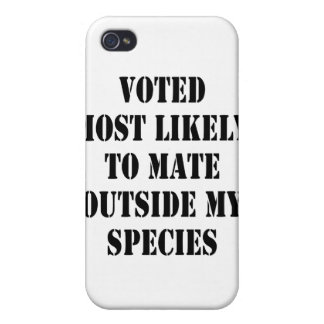 Voted Most Likely To Mate Outside My Species iPhone 4 Case