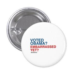 VOTED OBAMA EMBARRASSED YET 1 INCH ROUND BUTTON