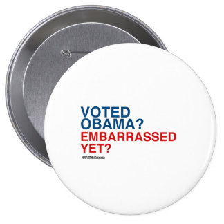 VOTED OBAMA EMBARRASSED YET 4 INCH ROUND BUTTON