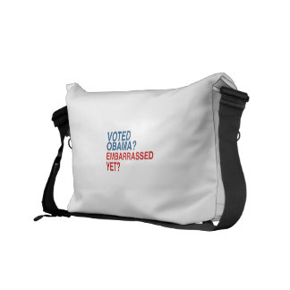 VOTED OBAMA? EMBARRASSED YET? COURIER BAG