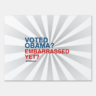 VOTED OBAMA EMBARRASSED YET YARD SIGNS