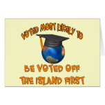 Voted Off The Island Greeting Cards