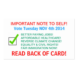 VOTER REMINDER CARDS! Double-Sided STANDARD BUSINESS CARDS (Pack OF 100)