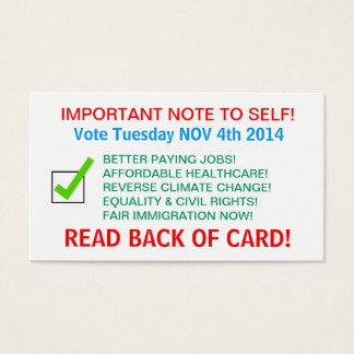 VOTER REMINDER CARDS! BUSINESS CARD