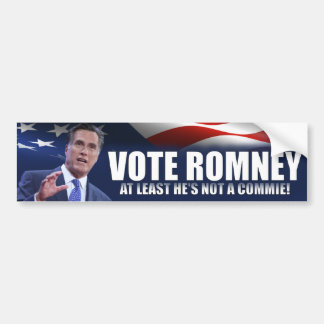 VoteRomney -at least he's not a commie -anti Obama Bumper Sticker