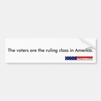 Voters rule (bumper sticker) car bumper sticker