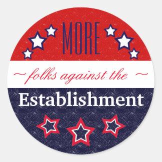 Voters SAY NO to the Establishment Elite Classic Round Sticker