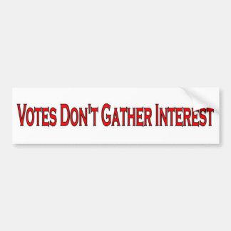 Votes Don't Gather Interest Bumper Sticker