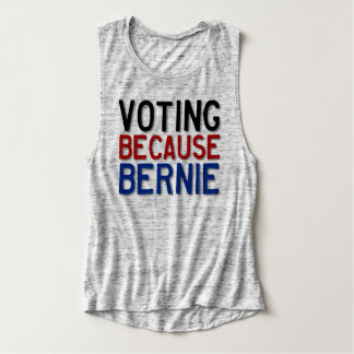 Voting Because Bernie Tank Top