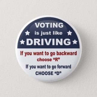 Voting - Driving Pinback Button