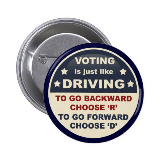 Voting is Just Like Driving 2 Inch Round Button
