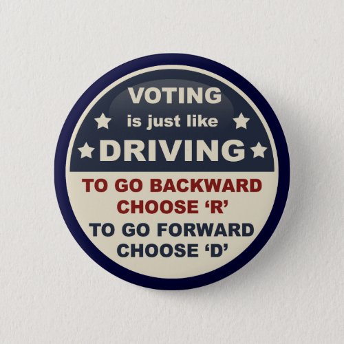 Voting is Just Like Driving Button
