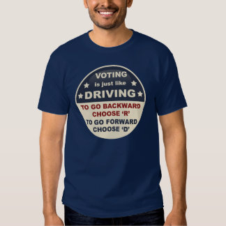 Voting is Just Like Driving T-Shirt
