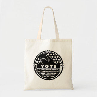 Voting Shows Your Character -- Black & White Tote Bag