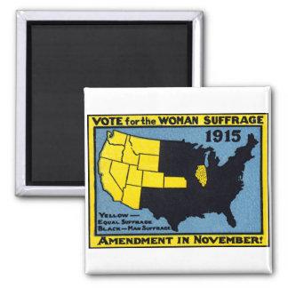 Voto 1915 para el sufragio de la mujer imán cuadrado