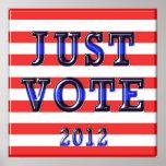Voto 2012 de las rayas apenas impresiones