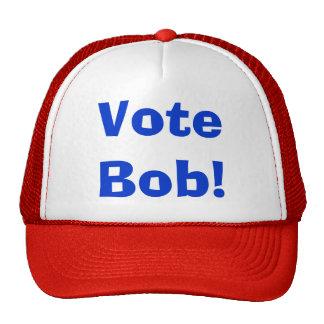 Voto Bob… el gorra