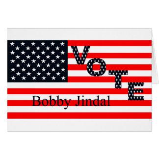 Voto Bobby Jindal para el presidente 2016 Tarjeta De Felicitación