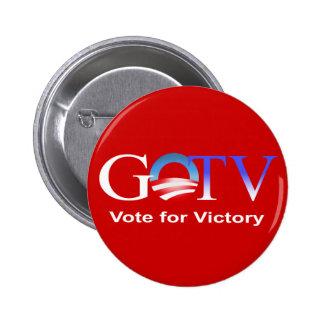 Voto de GOTV para la victoria - Obama 2012 Pin