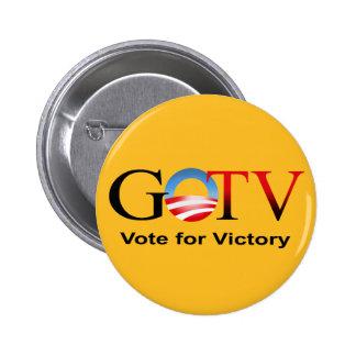 Voto de GOTV para la victoria - Obama 2012 Pins