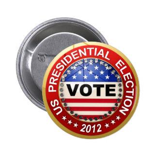 Voto de la elección presidencial 2012 pin redondo 5 cm