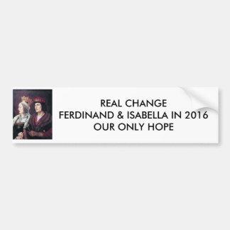 ¡Voto Fernando y Isabel en 2016! Pegatina Para Auto