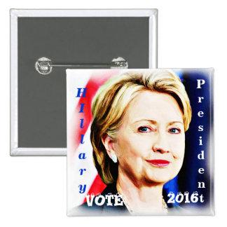 ¡VOTO! - Hillary Clinton 2016_ Pin Cuadrado