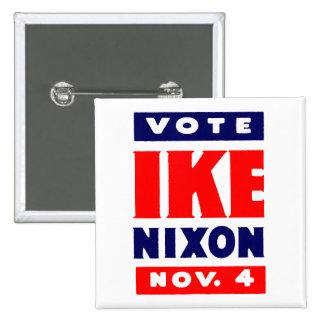 Voto Ike, Nixon en 1952 Pin Cuadrada 5 Cm