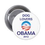 Voto Obama 2012 de los amantes del perro Pins