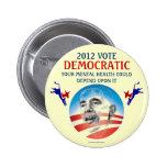 Voto OBAMA Democratic 2012 de la salud mental polí Pin