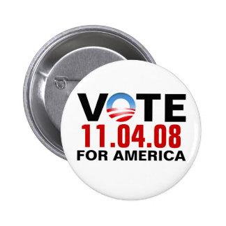 VOTO Obama para América - 11.04.2008 - botón Pins