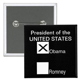 Voto para Barack Obama para el presidente de los E Pin Cuadrado