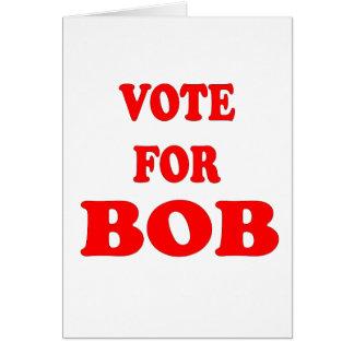 Voto para Bob - Bob Katter, político australiano Tarjeta De Felicitación