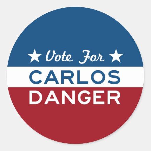 Voto para el peligro de Carlos Etiquetas Redondas
