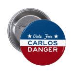 Voto para el peligro de Carlos Pin Redondo De 2 Pulgadas