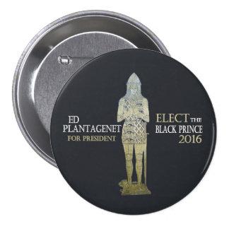 Voto para el príncipe negro en 2016 pin redondo de 3 pulgadas