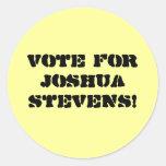 ¡Voto para Joshua Stevens! Pegatina Redonda