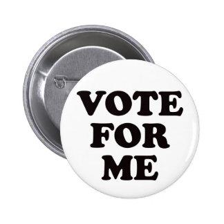 ¡Voto para mí! Pin Redondo De 2 Pulgadas