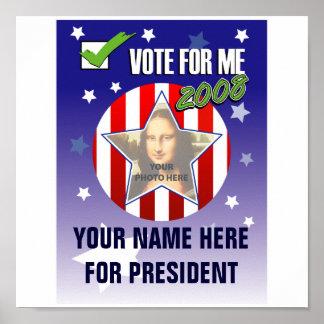 ¡Voto para mí!  Poster presidencial 2008 de la ele