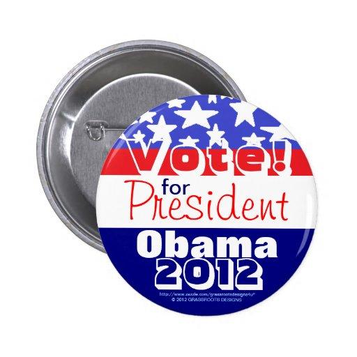 ¡Voto! Para presidente Obama 2012 Pin