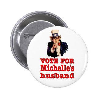 Voto político del diseño de Obama para el marido Pin Redondo De 2 Pulgadas