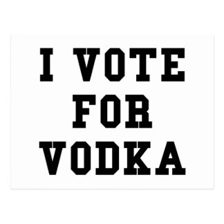 Voto por la vodka postales