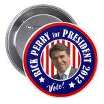 Voto Rick Perry para el presidente 2012 Pin Redondo 7 Cm