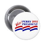 Voto Rick Perry para el presidente 2012 Pins