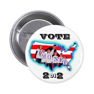 Voto RMONEY 2012 Pins